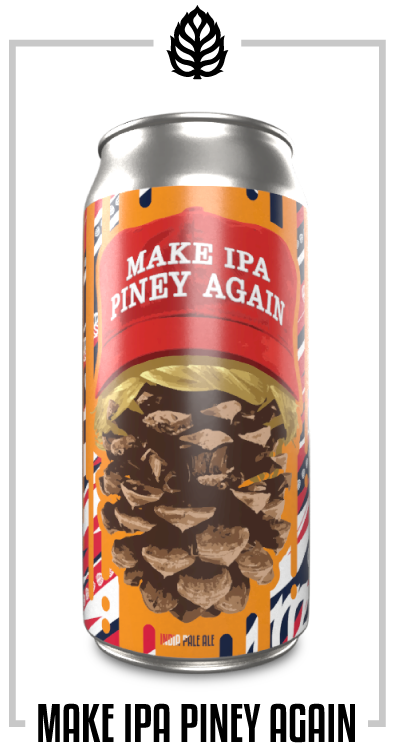 Make IPA Piney Again